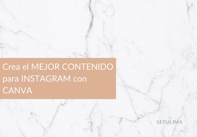 crea-contenido-para-instagram-con-canva-sepulima